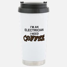 Electrician Need Coffee Travel Mug