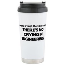There's No Crying Engineering Travel Mug