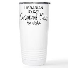 Librarian Devoted Mom Travel Mug