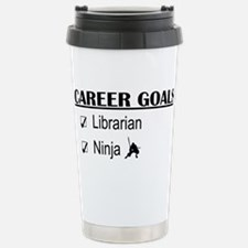 Librarian Career Goals Stainless Steel Travel Mug