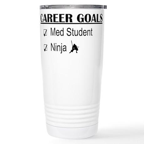 Career Goals Med Student Stainless Steel Travel Mu