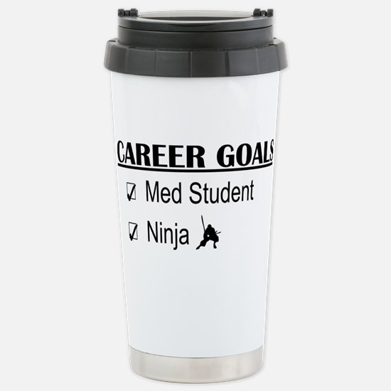Career Goals Med Student Stainless Steel Travel Mu