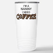 Nanny Need Coffee Travel Mug