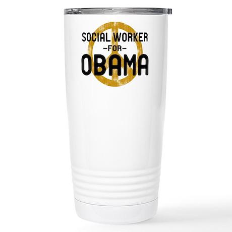 Social Worker for Obama Stainless Steel Travel Mug