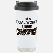 Social Worker Need Coffee Travel Mug
