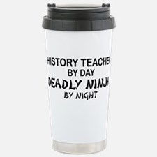 History Teacher Deadly Ninja Travel Mug