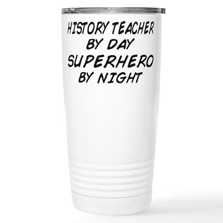 History Teacher Superhero Stainless Steel Travel M