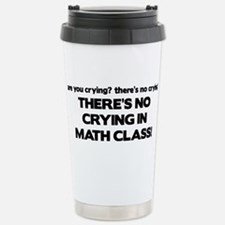 There's No Crying Math Class Thermos Mug
