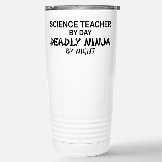 Science Teacher Deadly Ninja Stainless Steel Trave