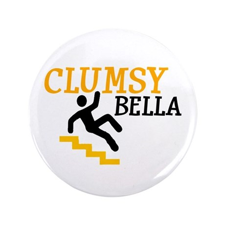 "Clumsy Bella 3.5"" Button"