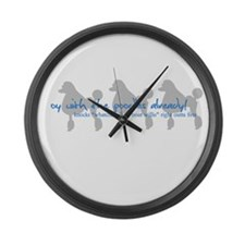 Oy with the Poodles Already! Large Wall Clock
