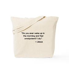 Feeling Omnipotent Tote Bag