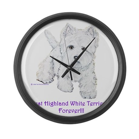 Westies Forever!! Large Wall Clock