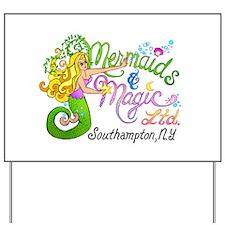 Mermaids and Magic Yard Sign