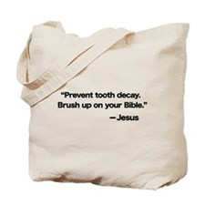 Prevent Tooth Decay Tote Bag