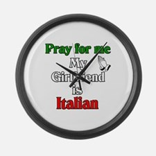 Pray for me my girlfriend is Large Wall Clock