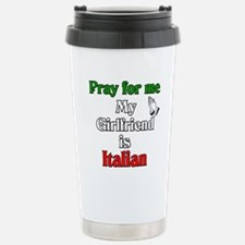 Pray for me my girlfriend is Travel Mug