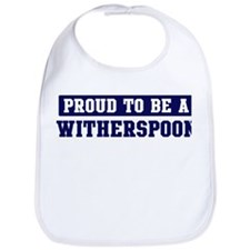 Proud to be Witherspoon Bib
