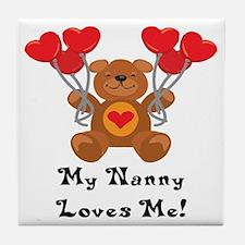 My Nanny Loves Me! Tile Coaster