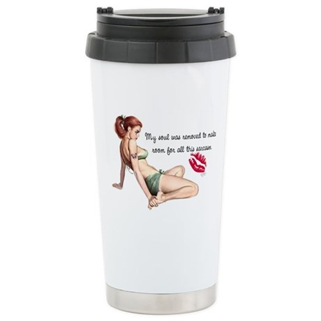 My Soul was removed... Stainless Steel Travel Mug