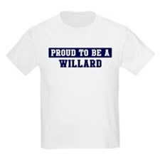 Proud to be Willard T-Shirt