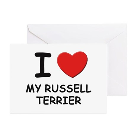 I love MY RUSSELL TERRIER Greeting Cards (Pk of 10