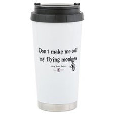 Don't make me call my flying Travel Mug