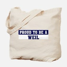 Proud to be Weil Tote Bag