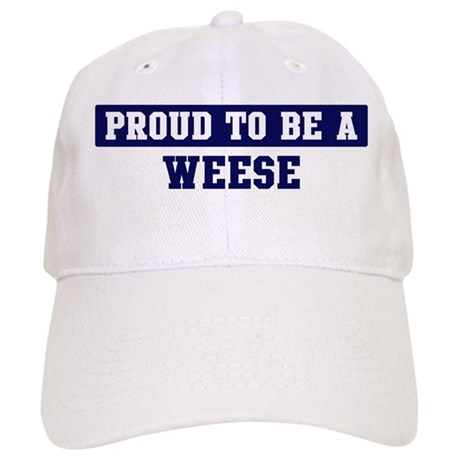 Proud to be Weese Cap