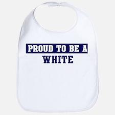 Proud to be White Bib