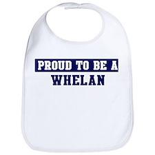 Proud to be Whelan Bib