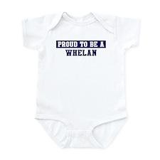 Proud to be Whelan Infant Bodysuit