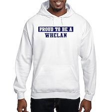 Proud to be Whelan Hoodie