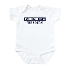 Proud to be Wharton Infant Bodysuit