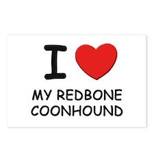 I love MY REDBONE COONHOUND Postcards (Package of