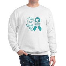 Missing My Mother 1 TEAL Sweatshirt