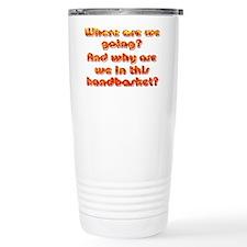 In a Handbasket Travel Mug