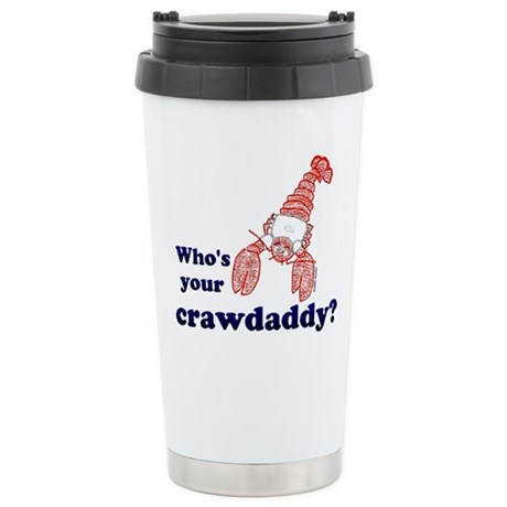 Who's Your Crawdaddy Stainless Steel Travel Mug