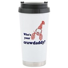 Who's Your Crawdaddy Travel Mug
