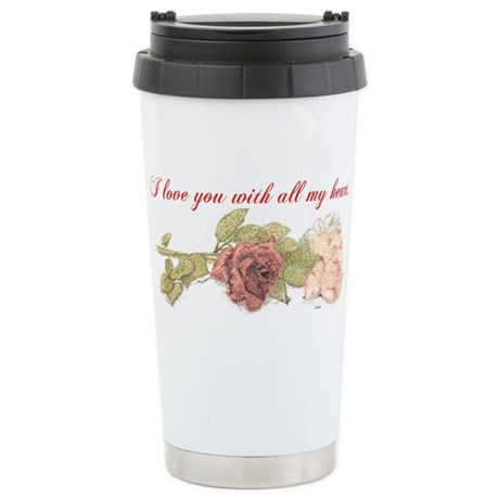 With All My Heart Stainless Steel Travel Mug