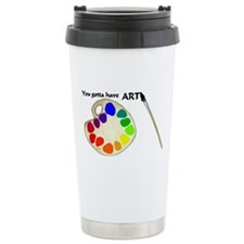 Gotta Have ART Travel Mug