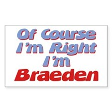 Braeden Is Right Rectangle Decal