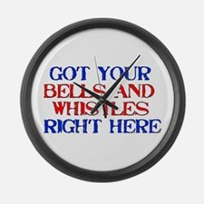Got Your Bells and Whistles Large Wall Clock