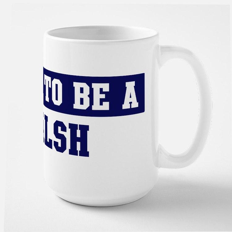 Proud to be Walsh Mug