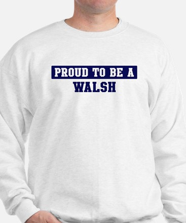 Proud to be Walsh Jumper