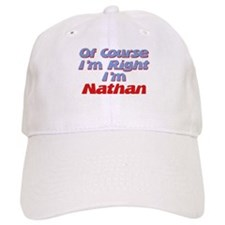 Nathan Is Right Baseball Cap