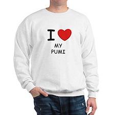 I love MY PUMI Sweatshirt