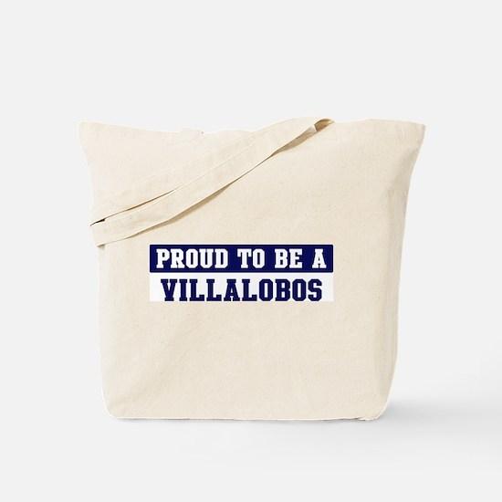 Proud to be Villalobos Tote Bag