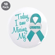 """Missing My Grandma 1 TEAL 3.5"""" Button (10 pack)"""