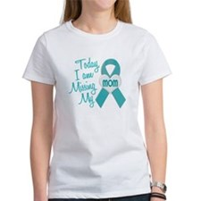 Missing My Mom 1 TEAL Tee